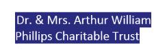Dr. & Mrs. Arthur William Phillips Charitable Trust